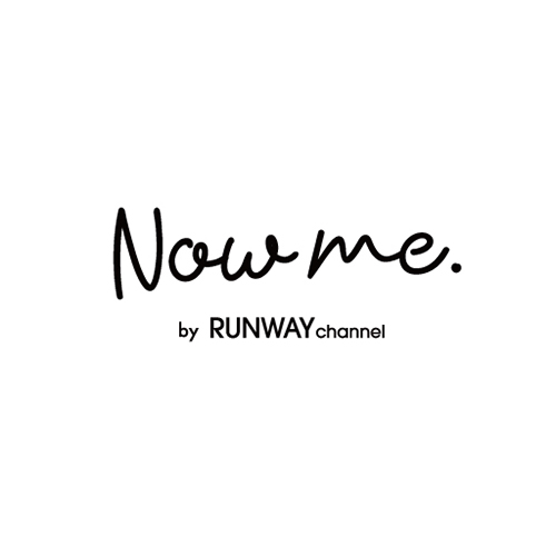 Now me. by RUNWAY channel